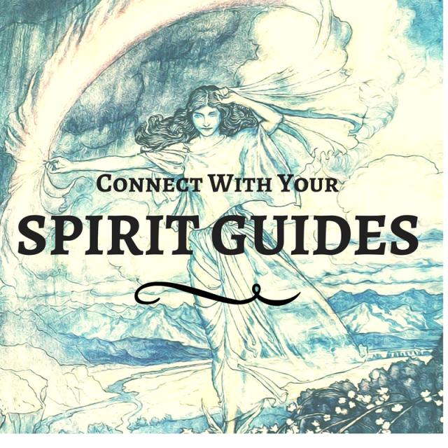 How to Connect with Your Spirit Guides